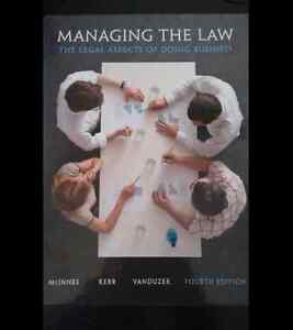 Managing The Law (The Legal Aspects of Doing Business) Fourth Ed