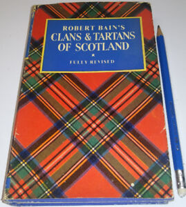 1966 Vintage Old Book CLANS and TARTANS of Scotland