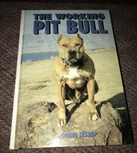 The Working Pit Bull by Diane Jessup Hardcover Book