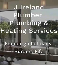 J IRELAND PLUMBER Edinburgh & Lothians