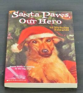 Santa Paws Ser.: Santa Paws, Our Hero Vol. 5 by Nicholas Edwards