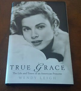 Book: True Grace, Life & Times of an American Princess, 2007
