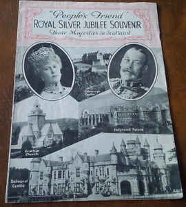 "People's Friend"" Royal Silver Jubilee Souvenir, In Scotland"