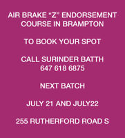 "AIR BRAKE ""Z"" ENDORSEMENT COURSE IN BRAMPTON. 647 618 6875"