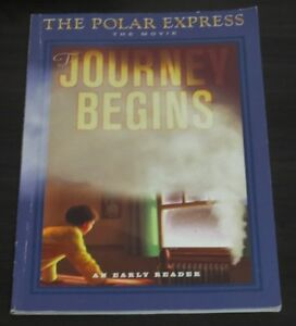 Polar Express Ser.: The Polar Express: the Movie: the Journey Be