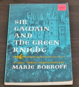 Sir Gawain and The Green Knight by Marie Borroff Paperback 1963.