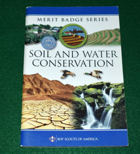 2010 BOY SCOUT  MERIT BADGE BOOK - SOIL AND WATER CONSERVATION   *