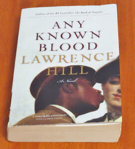 Any Known Blood by Lawrence Hill (1997, Paperback)