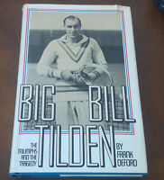 Big Bill Tilden, The Triumphs and the Tragedy, 1976, Tennis