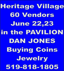 June 22/23 Buying COINS+JEWELRYHeritage Village in Pavilion
