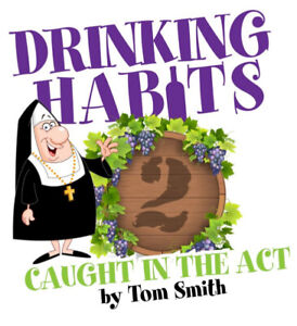 Stage West presents Drinking Habits 2