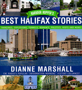 Harbour Hopper's Best Halifax Stories by Dianne Marshall
