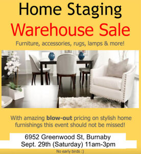 SEPT 29TH (SAT)  11AM-3PM HOME STAGING WAREHOUSE SALE