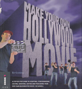 Making Your Own Hollywood Movie