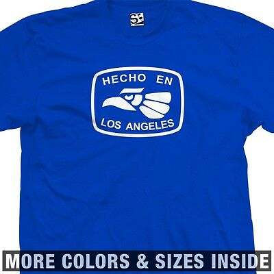 Hecho En Los Angeles T-shirt - L.a. La East West Califas - All Sizes & Colors