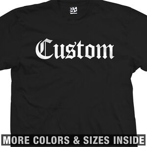 Custom-Classic-Old-English-T-Shirt-All-Sizes-Colors