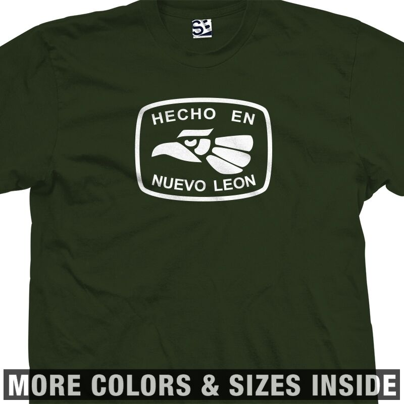 Hecho En Nuevo Leon T-shirt - Made In Tee Mexico - More Sizes & Colors