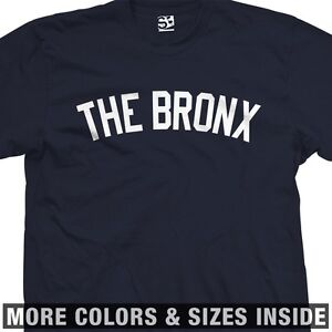 The-Bronx-Yankee-T-Shirt-New-York-Borough-Hip-Hop-Culture-All-Sizes-Colors