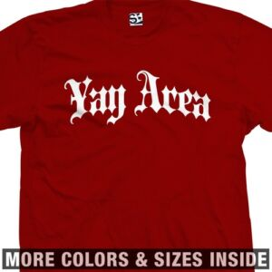 Yay Area Gothic E 40 Bay T Shirt All Sizes Colors Ebay