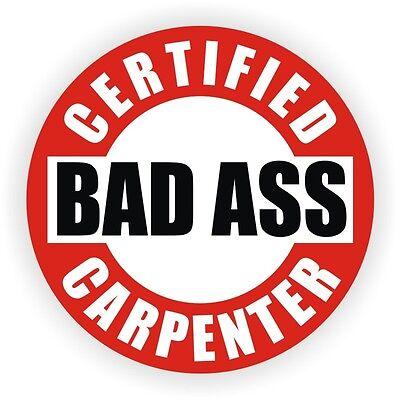 Bad Ass Carpenter Hard Hat Decal Helmet Sticker Label Construction Framer Nail