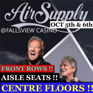 AIR SUPPLY @ FALLSVIEW CASINO –AMAZING FRONT ROW TICKETS & MORE!