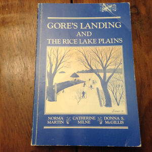 Gores Landing and the Rice Lake Plains by Norma Martin
