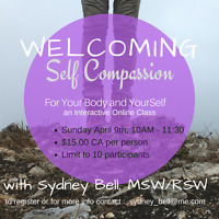 Welcoming Self Compassion Online Class