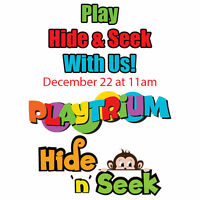 Hey Kids! You can Play Hide and Seek with us