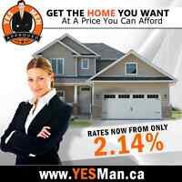 MORTGAGE RATES FROM 2.14% ✮ SAME DAY APPROVALS ✮ BAD CREDIT OK