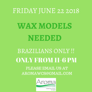 FREE BRAZILIAN WAX ON FRIDAY JUNE 22 FROM 11-6 PM
