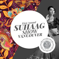 1st Annual South Asian Wedding Show - Suhaag Show
