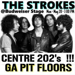 THE STROKES @BUDWEISER STAGE- GA PIT FLOOR TICKETS & CENTRE 202s
