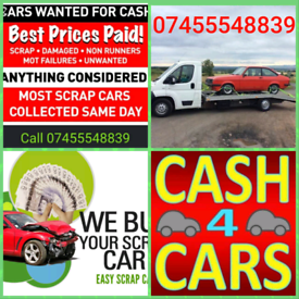Wanted Any scarp used unwanted cars best price paid
