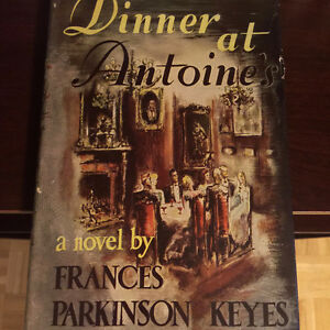 Dinner at Antoines by Frances Parkinson Keyes - 1948