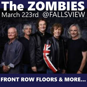 THE ZOMBIES @ FALLSVIEW–AMAZING FRONT ROW OPTIONS –FLOORS &MORE