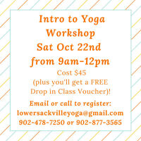 Lower Sackville Yoga: Intro to Yoga Workshop
