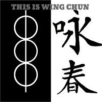 THIS IS WING CHUN - Chinese Martial Arts and Street Self Defence