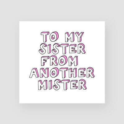 Handmade Funny Sister/Best Friend Birthday Card - For Her, BFF, 40th, 50th,