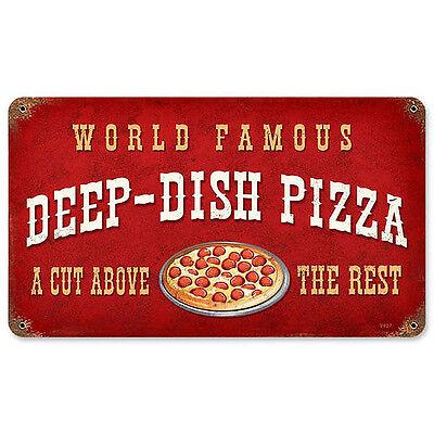Deep Dish Restaurant - World Famous Deep Dish Pizza Tin Metal Restaurant Poster Art Steel Sign 14x8