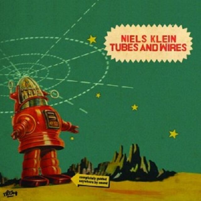 NIELS KLEIN - TUBES AND WIRES  CD NEU