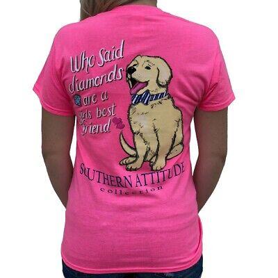 Southern Attitude Who Said Diamonds Are A Girls Best Friend Dog Pink Women