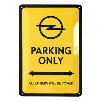 Blechschild Opel Parking Only Historic Nostalgie OC11255