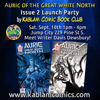 Auric of the Great White North - Comic Book Issue 2 Launch Party