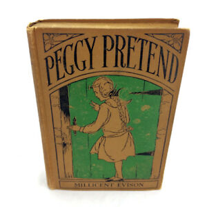 Peggy Pretend Book Antique Vintage 1922 Millicent Evison Rare!
