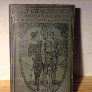 THE PILGRIMS PROGRESS - JOHN BUNYAN 1915