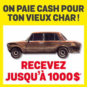 CARS IN ANY CONDITION WANTED! ON ACHÈTE TON CHAR! CASH