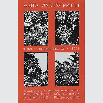 Arno Waldschmitd. Originalplakat zum 75. Geburtstag 2011.