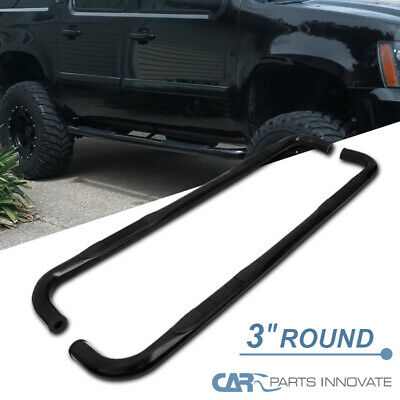 "For Chevy 02-13 Avalanche 00-20 Suburban 4Dr Pickup Black 3"" Side Step Nerf Bars"
