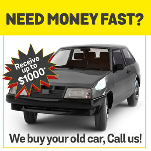 You're broke, and you have an old car? Be happy, we buy it CASH!