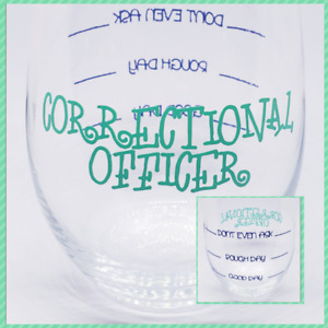 Correctional Officer Wine Glass